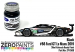 Ford GT #66  Lemans 2019 Black Zero Colour Matched Paints 30ml